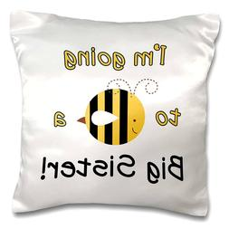 "3dRose I'm Going to Bee A Big Sister-Pillow Case, 16"" x 16"""